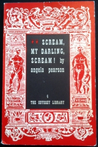 Scream my Darling Scream Angela Pearson , Odyssey Library, Copenhagen, 1963