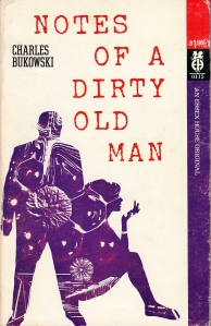 Noted of a Dirty Old Man Bukowski Essex House
