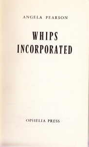 Whips Incorporated Ophelia Press Paris 1965_0004