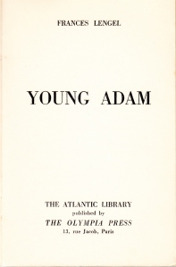 Young Adam Atlantic Library Olympia Press 1954_0004