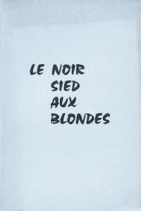le noir sied aux blondes clandestine 1959_0001