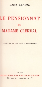 Le Pensionnat de Madame Cerval Orties Blanches 1933_0003